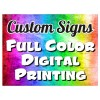 Full Color Custom Sign / Upload Your File